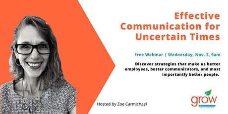 Effective Communication for Uncertain Times tickets