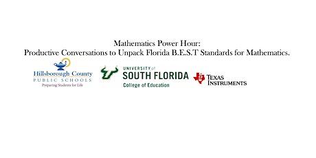 Mathematics Power Hour: Productive Conversations to  Unpack Florida B.E.S.T tickets