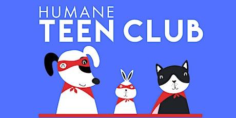 Humane Teen Club Meeting - December 2021 tickets