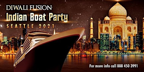 Diwali Fusion  Indian Boat Party  Seattle 2021 tickets