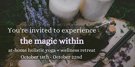 The Magic Within: Yoga + Witchy Wellness At-Home Retreat tickets