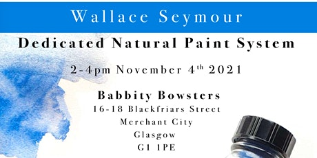 Dedicated Natural Paint System Workshop with Wallace Seymour tickets
