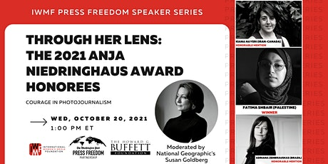 Through Her Lens: The 2021 Anja Niedringhaus Award Honorees tickets