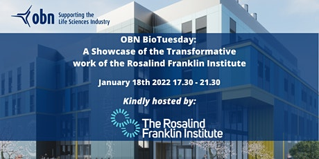 'A Showcase of the Transformative work of the Rosalind Franklin Institute' tickets