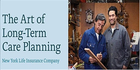 The Art of Long-Term Care Planning tickets