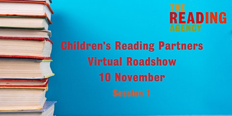 Children's Reading Partners Virtual Roadshow - Session One tickets