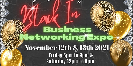 Black in Business Networking Expo (Vendors) tickets