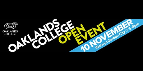 Oaklands College Welwyn Garden City Campus Open Evening tickets