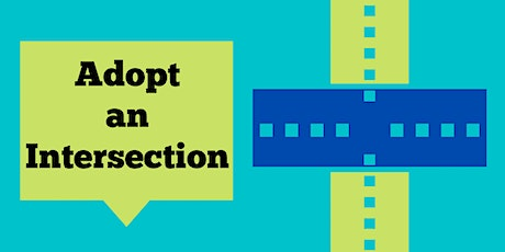 Adopt an Intersection at ¡Viva CalleSJ! tickets
