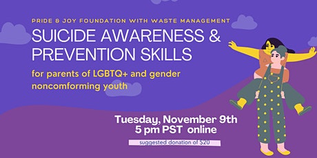 Suicide Awareness & Prevention Skills for Parents of LGBTQ+ Youth tickets