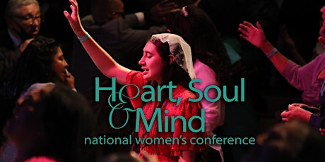 Heart, Soul & Mind National Women's Conference 2022 tickets