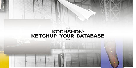 """""""Ketchup your database"""" mit Mareike Hornof Tickets"""