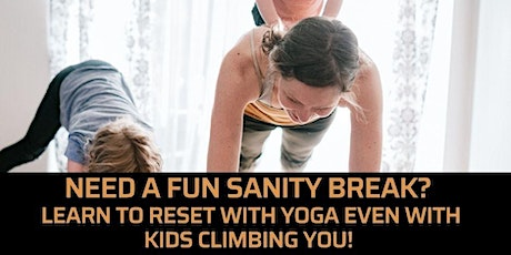 Attn Moms w/Kids under 5: LEARN THE 3 KEYS TO BOOST YOUR ENERGY WITH YOGA tickets