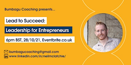 Lead to Succeed: Leadership for Entrepreneurs tickets
