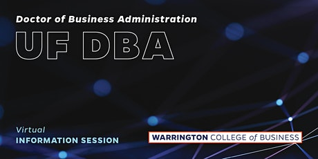 UF Doctor of Business Administration Information Session tickets