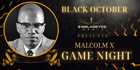 Black October Game Night: Malcolm X Trivia tickets