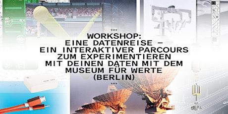 Workshop: Eine Datenreise Tickets