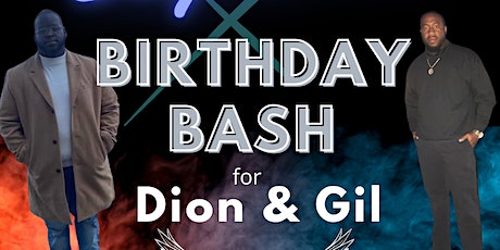 Sagittarius Birthday Bash for Gil & Dion *Remembering Timmy* tickets