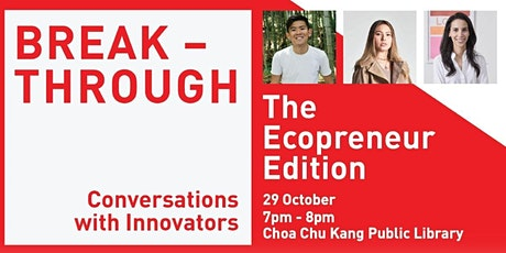 CCKPL: Breakthrough |The Ecopreneur Edition tickets