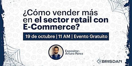 ¿Cómo vender mas en el sector  retail  con E-Commerce? entradas