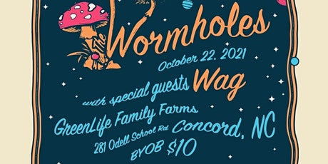 GreenLife presents The Wormholes with special guests Wag tickets