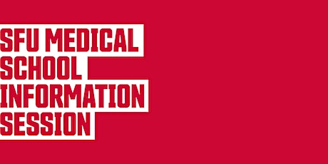 SFU Medical School: Information Session and Discussion tickets