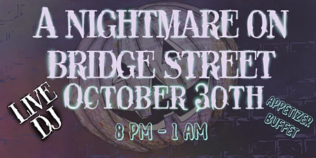 Nightmare On Bridge St. tickets