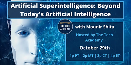 Artificial Super Intelligence: Beyond Today's Artificial Intelligence tickets