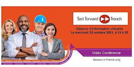 Fast foward french   séance d'information virtuelle billets
