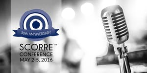 SCORRE™ Conference May 2016