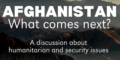 Afghanistan: What Comes Next? tickets