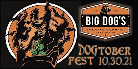 "BIG DOG'S ""Dogtoberfest Beer & Brat Party"" 2021 tickets"