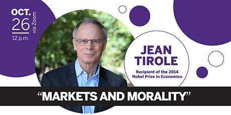 Jean Tirole: Markets and Morality tickets