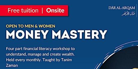 Money Mastery - Money & Muslims tickets