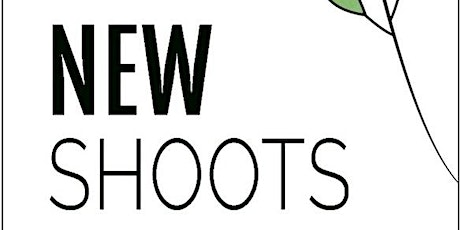 New Shoots: people making fresh choices in a changing world tickets