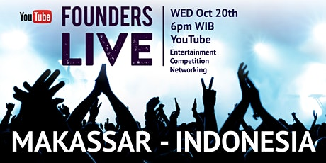 Founders Live Makassar - INDONESIA tickets