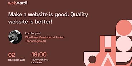 #116 - Faire un site web c'est bien. Un site de qualité c'est mieux ! billets