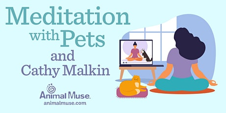 Meditation with Pets tickets