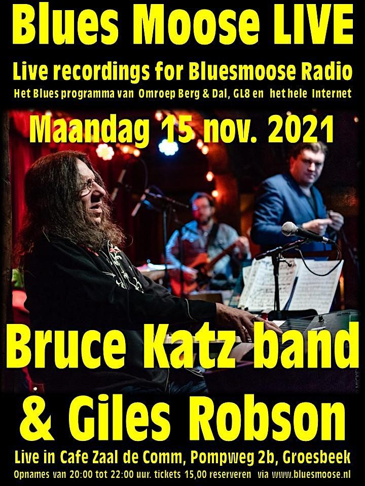 Afbeelding van Bruce Katz band & Giles Robson live @ Bluesmoose  (15,00 betaal aan kassa)