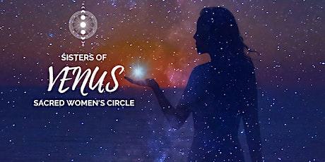 Sisters of Venus | Sacred Women's Circle | Tmrw.Tday Community tickets