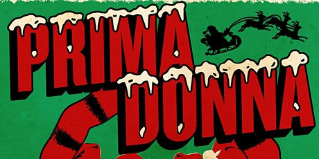 PRIMA DONNA live at THE GOLDEN BULL OAKLAND tickets