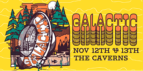 Galactic featuring Anjelika Jelly Joseph in The Caverns - 11/12 & 11/13 tickets