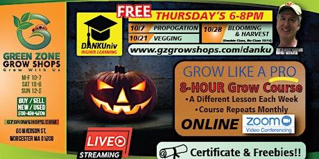Grow Like a Pro **Bloom & Harvest** FREE Workshops! tickets