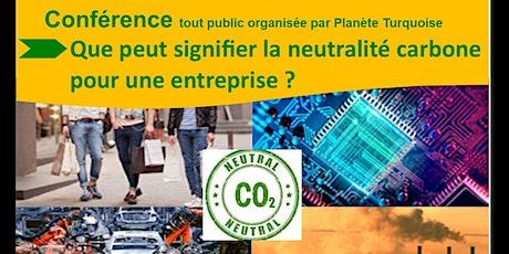 Que peut signifier une entreprise neutre carbone ? billets