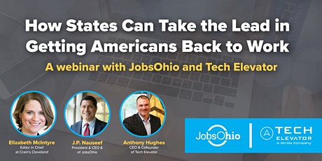 How States Can Take the Lead in Getting Americans Back to Work [Webinar] tickets
