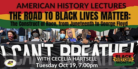 The Road to Black Lives Matter: A Talk with Historian Cecelia Hartsell tickets