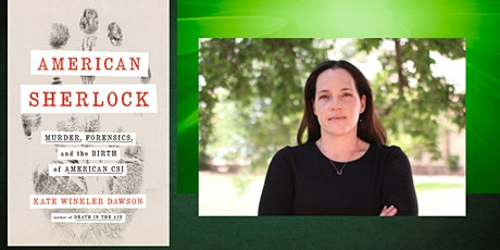 American Sherlock with True Crime Podcaster Kate Winkler Dawson tickets