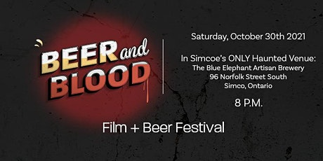 Beer + Blood Film & Beer Festival tickets
