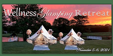 Wellness Glamping Retreat tickets