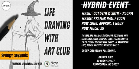 Life Drawing with Art Club - October Spooky Sessions tickets